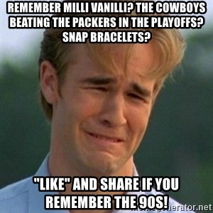 """90s Problems - Remember Milli Vanilli? The Cowboys beating the Packers in the Playoffs? Snap bracelets? """"Like"""" and share if you remember the 90s!"""