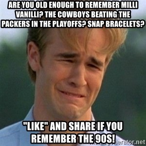 """90s Problems - Are you old enough to Remember Milli Vanilli? The Cowboys beating the Packers in the Playoffs? Snap bracelets? """"Like"""" and share if you remember the 90s!"""
