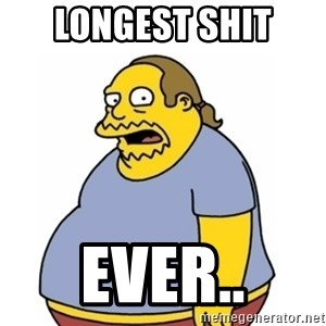 Comic Book Guy Worst Ever - LONGEST SHIT EVER..