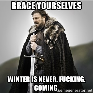 ned stark as the doctor - Brace yourselves winter is never. fucking. coming.