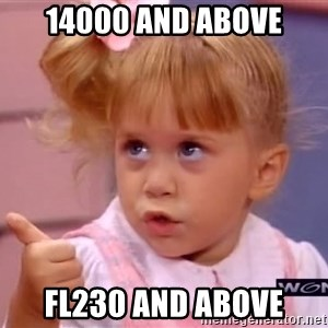 thumbs up - 14000 and above FL230 and above