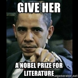 obama pointing - Give her a Nobel Prize for Literature