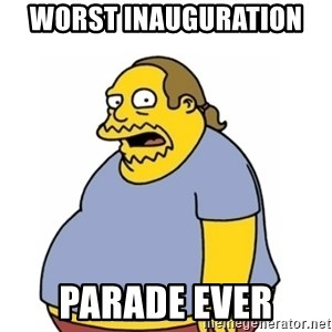 Comic Book Guy Worst Ever - Worst Inauguration  Parade Ever