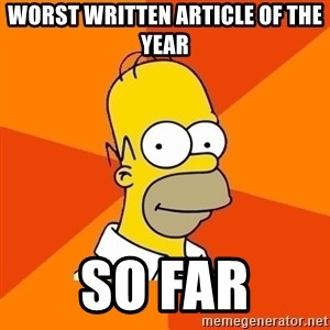 Homer Advice - Worst written article of the year so far