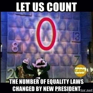 count von count - let us count the number of equality laws changed by new president