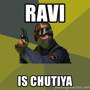 Counter Strike - ravi is chutiya