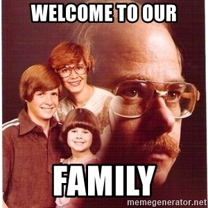 Family Man - Welcome to our FAmily
