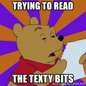Skeptical Pooh - trying to read the texty bits