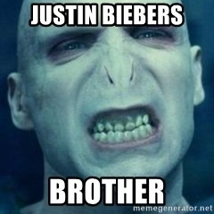 Angry Voldemort - justin biebers BROTHER