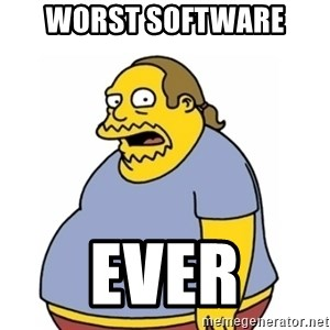 Comic Book Guy Worst Ever - Worst Software Ever
