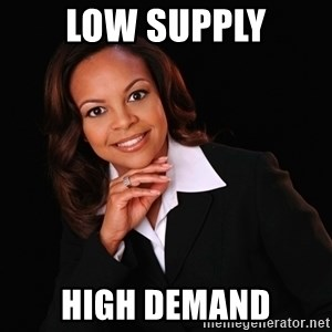 Irrational Black Woman - low supply high demand