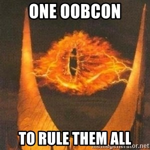 Eye of Sauron - one oobcon to rule them all