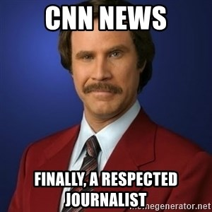 Anchorman Birthday - cnn news finally, a respected journalist