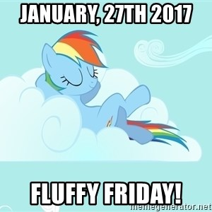 Rainbow Dash Cloud - January, 27th 2017  Fluffy Friday!