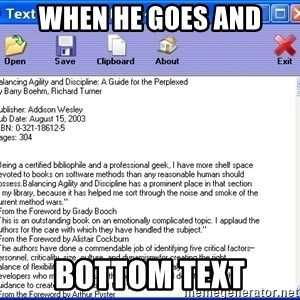 Text - When he goes and Bottom Text