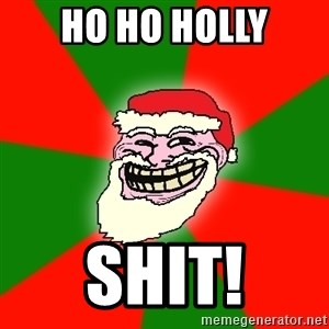 Santa Claus Troll Face - ho ho holly shit!