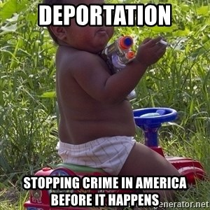 Swagger Baby - deportation stopping crime in america before it happens