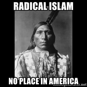 Native american - radical islam no place in america