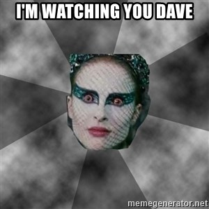 Black Swan Eyes - i'm watching you dave