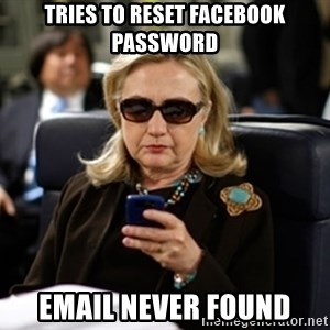 Hillary Clinton Texting - Tries to reset facebook password Email never found