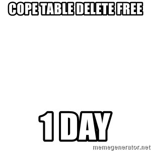 Blank Template - Cope table delete free 1 Day