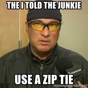 Steven Seagal Mma - the i told the junkie use a zip tie