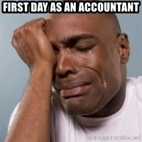 cryingblackman - first day as an accountant