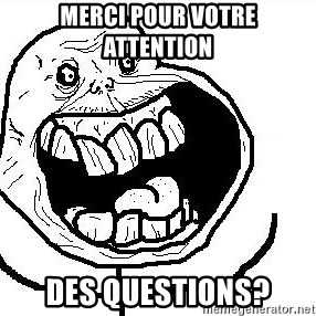 Happy Forever Alone - merci pour votre attention des questions?