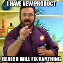 Badass Billy Mays - i have new product bealch will fix anything