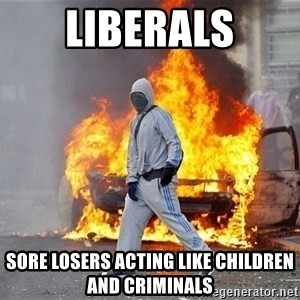 London Riots - liberals sore losers acting like children and criminals