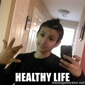 Thug life guy -  healthy life
