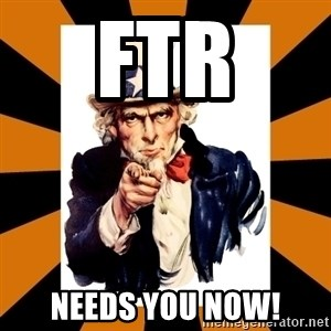 Uncle sam wants you! - FTR NEeds you now!