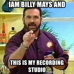 Badass Billy Mays - iam billy mays and this is my recording studio
