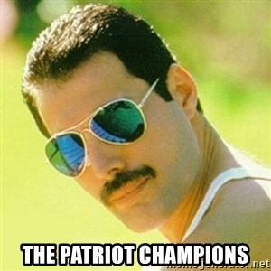 typical Queen Fan -  The Patriot Champions