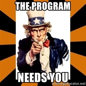 Uncle sam wants you! - the program needs you