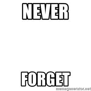 Blank Template - NEver  Forget