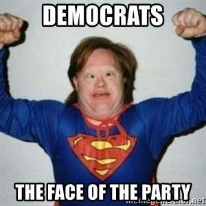 Retarded Superman - democrats the face of the party