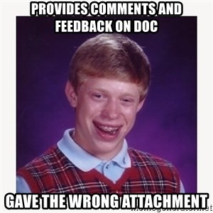 nerdy kid lolz - Provides comments and feedback on doc gave the wrong attachment