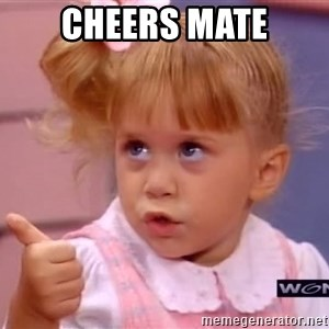 thumbs up - cheers mate