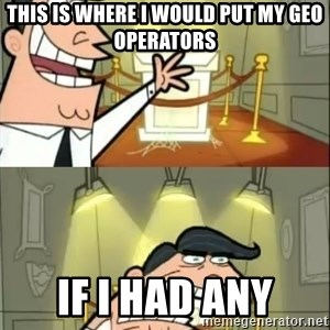 if i had one doubled - THis is where i would put my geo operators if i had any