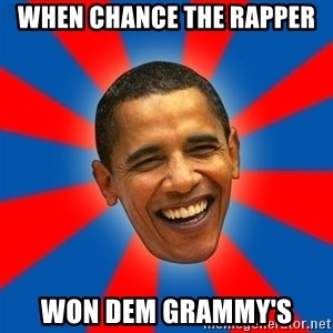 Obama - When chance the rapper Won dem grammy's