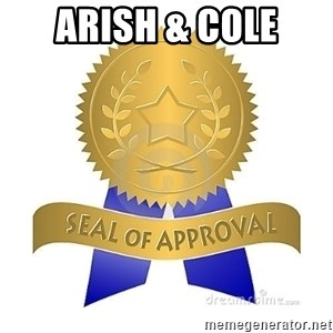 official seal of approval - ARISH & COLE