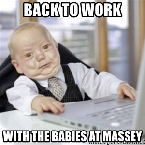 Working Babby - Back to work With the babIes at massey