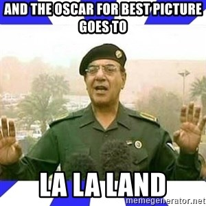 Comical Ali - And the Oscar for Best Picture goes to La La Land