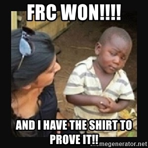 African little boy - FRC WON!!!! And i Have the shirt to prove It!!