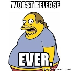 Comic Book Guy Worst Ever - WORST RELEASE EVER.