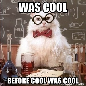 Chemistry Cat - was cool before cool was cool