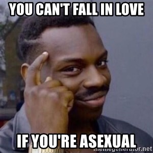 Thinking Blackguy - you can't fall in love if you're asexual