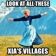 Look at all these - look at all these xia's villages