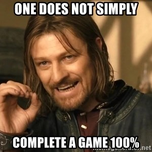 One does not simply HD - one does not simply complete a game 100%